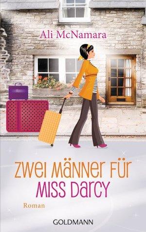 Zwei Männer für Miss Darcy (2013) by Ali McNamara