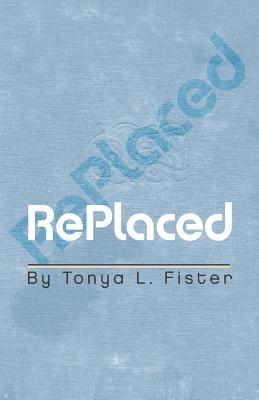 Replaced  by  Tonya L Fister