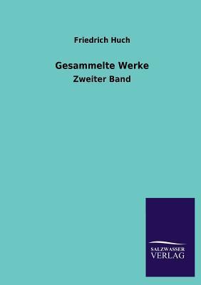 Gesammelte Werke  by  Friedrich Huch