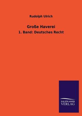 Grosse Haverei  by  Rudolph Ulrich