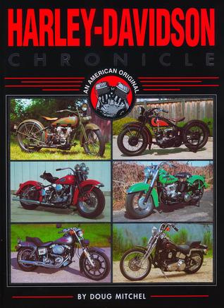 Harley-Davidson Chronicle Doug Mitchel