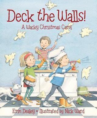 Deck the Walls: A Wacky Christmas Carol (2013)