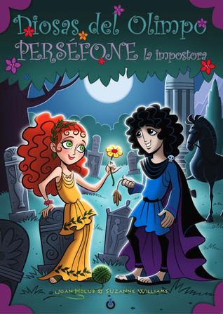 Perséfone la impostora (Diosas del olimpo, #2)