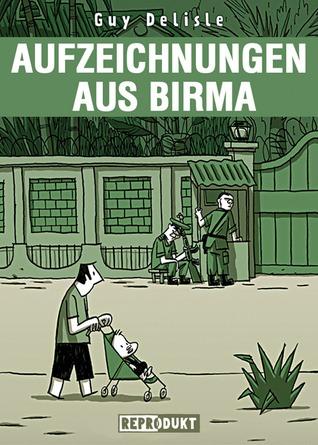 Aufzeichnungen Aus Birma (2007)