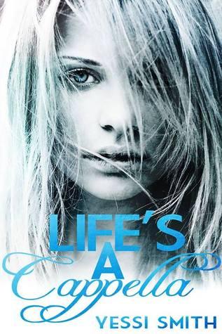 Life's A Cappella (2013)