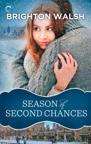 Season of Second Chances by Brighton Walsh
