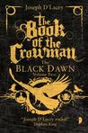 The Book of the Crowman (Black Dawn #2)
