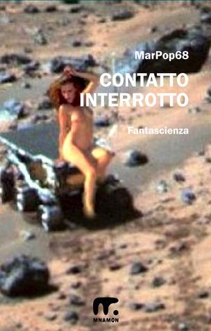 Contatto interrotto  by  MarPop68