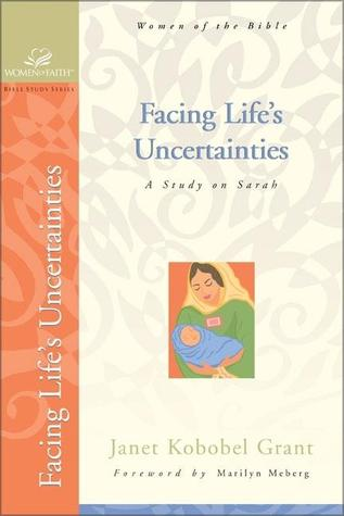 Facing Lifes Uncertainties: A Study on Sarah  by  Judith Couchman