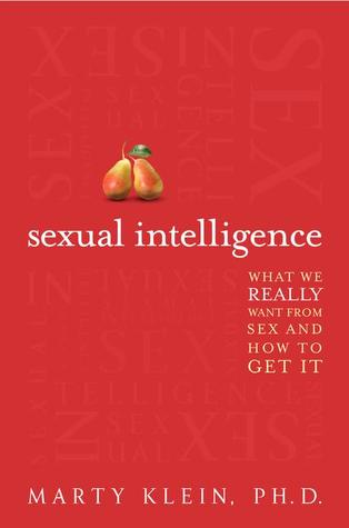 What We Really Want from Sex - and How to Get It - Marty Klein
