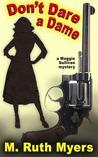 Don't Dare a Dame (Maggie Sullivan Mystery #3)