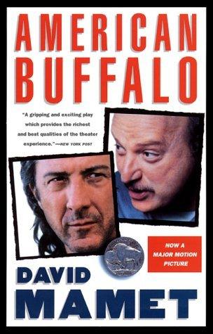 american buffalo play by david mamet analysis American buffalo: summary, anaylsis, theme the entirety of mamet's play is set inside don's american buffalo characters american buffalo theme david mamet.