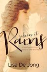 When It Rains (Rain, #1)
