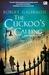 The Cuckoo's Calling - Dekut Burung Kukuk