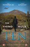 The Third Rule Of Ten (A Tenzing Norbu Mystery, #3)