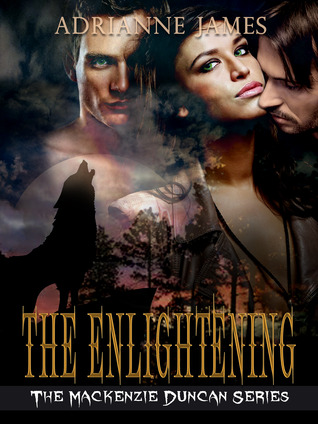 The Enlightening (Mackenzie Duncan Series, #2)