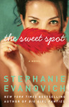 The Sweet Spot: A Novel