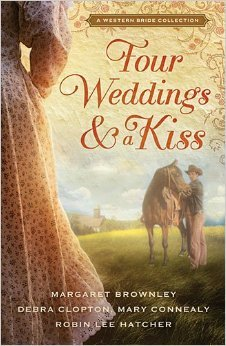 Four Weddings and a Kiss: A Western Bride Collection