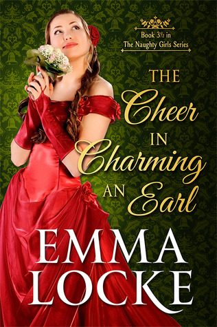The Cheer in Charming an Earl (The Naughty Girls #3.5)
