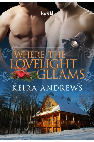 Where the Lovelight Gleams (2013) by Keira Andrews