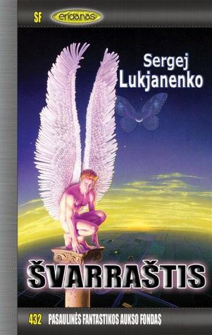 Švarraštis (Juodraštis, #2) (PFAF, #432) Sergei Lukyanenko