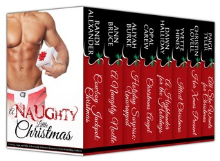 A Naughty Little Christmas (Cowboys, Cops, and Kilts: 8 Seasonally Seductive Romances from Bestselling Authors)