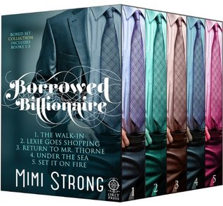 Borrrowed Billionaire Complete Collection by Mimi Strong