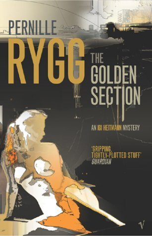 The Golden Section Pernille Rygg