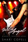 Wild Angel: A Rock'n Tapestries Novel (Rock'n Tapestries, #2)
