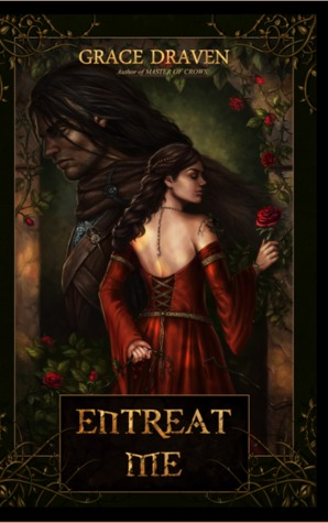 Review: Entreat Me by Grace Draven