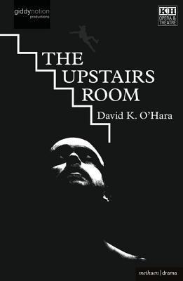 The Upstairs Room David K. OHara