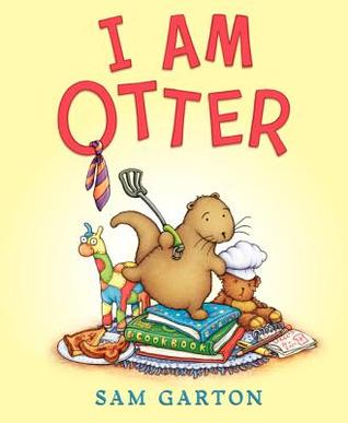 I Am Otter & Otter in Space by Sam Garton {Review}