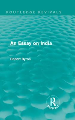 An Essay on India  by  Robert Byron