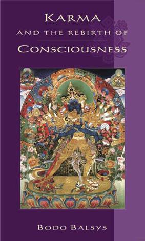 Karma and the Rebirth of Consciousness Bodo Balsys