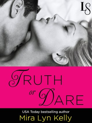 Truth or Dare (Dare to Love, #1)