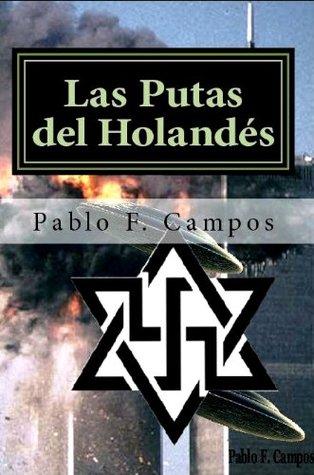 Las Putas del Holandés (Los hijos de Lucifer) Pablo F. Campos