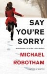 Say You're Sorry (Joe O'Loughlin #6)