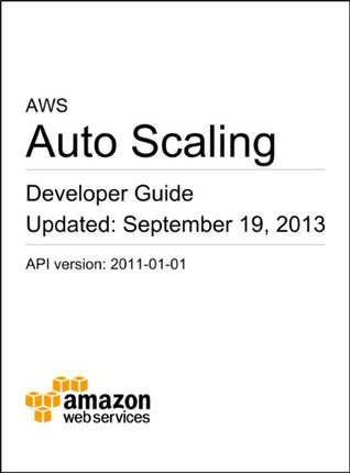 Auto Scaling Developer Guide Amazon Web Services