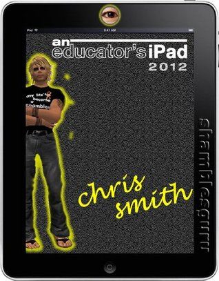 An Educators iPad Chris Smith
