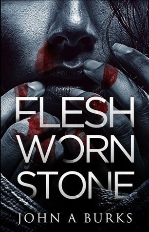 Flesh Worn Stone