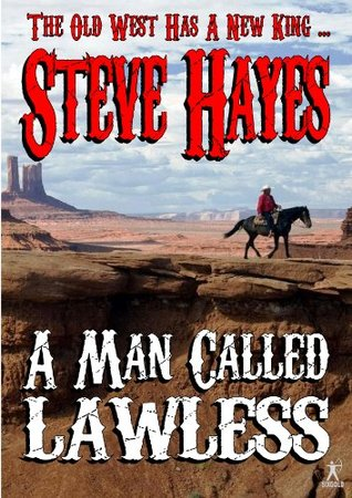 A Man Called Lawless  by  Steve Hayes