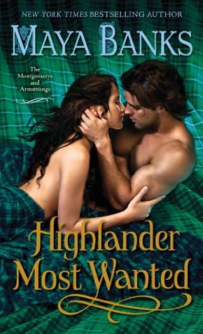 Book Review: Maya Banks' Highlander Most Wanted