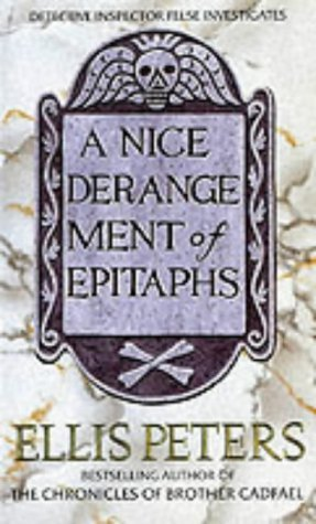 A Nice Derangement Of Epitaphs Ellis Peters