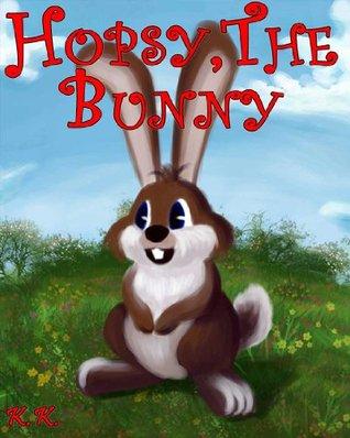 Hopsy, The Bunny K. K.