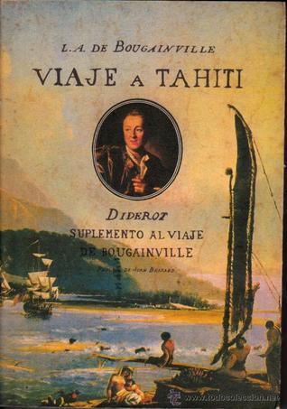 Viaje a Tahití seguido de Suplemento al viaje de Bougainville o diálogo entre A y B  by  Louis Antoine de Bougainville