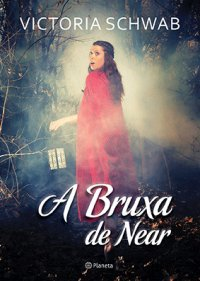 A Bruxa de Near (Bruxa de Near #1)