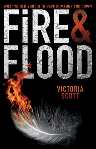 Student Review: Fire and Flood by Victoria Scott