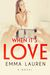 When It's Love (When It's Love, #1)