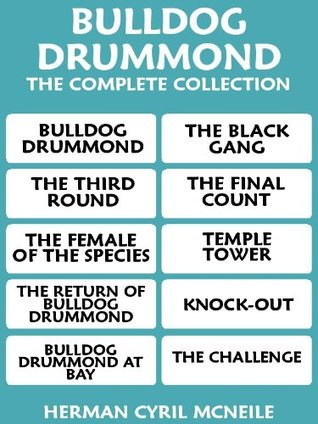 Bulldog Drummond The Complete Collection Sapper