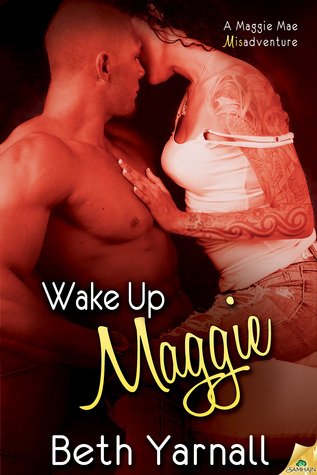 Wake Up Maggie by Beth Yarnall